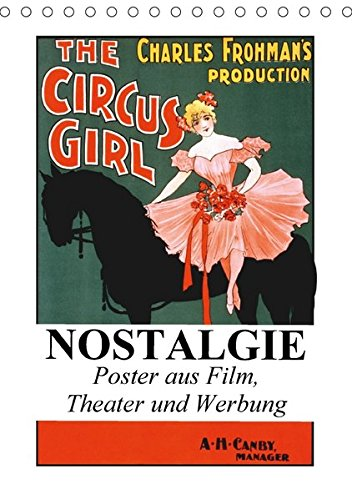 9783665193188: NOSTALGIE Poster aus Film, Theater und Werbung (Tischkalender 2017 DIN A5 hoch): Nostalgische Poster aus der guten alten Zeit (Monatskalender, 14 Seiten )
