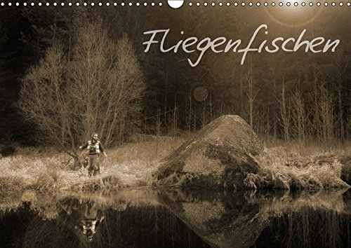 9783665194628: Fliegenfischen (Wandkalender 2017 DIN A3 quer): Einblick in das Abenteuer Fliegenfischen (Monatskalender, 14 Seiten )