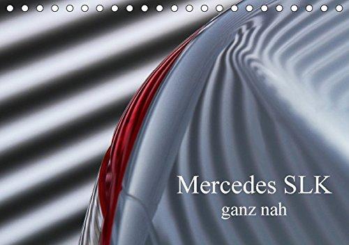 9783665200343: Mercedes SLK - ganz nah (Tischkalender 2017 DIN A5 quer): Faszinierende Detailansichten des Mercedes SLK, Baureihe R171 (Monatskalender, 14 Seiten )