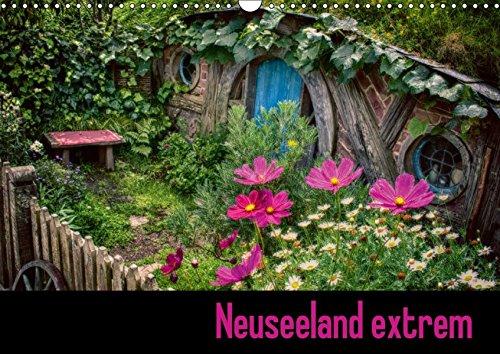 9783665200367: Neuseeland extrem (Wandkalender 2017 DIN A3 quer): Neuseeland intensiv (Monatskalender, 14 Seiten )
