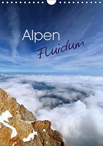 9783665201708: Alpen Fluidum (Wandkalender 2017 DIN A4 hoch): Entdecken auch Sie die Faszination der Alpen vom Tal bis zum Gipfel. (Monatskalender, 14 Seiten )