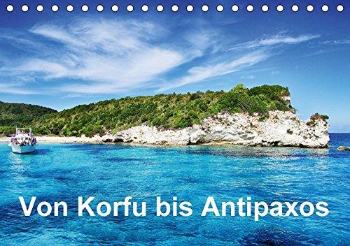 9783665203900: Von Korfu bis Antipaxos (Tischkalender 2017 DIN A5 quer): Korfu, Paxos und Antipaxos (Monatskalender, 14 Seiten )