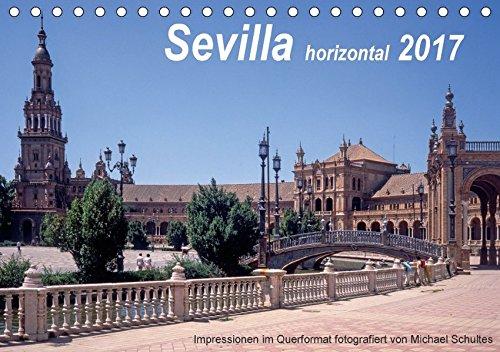 9783665214371: Sevilla horizontal 2017 (Tischkalender 2017 DIN A5 quer): Impressionen aus Sevilla im Querformat, Türme und Denkmäler und mehr (Monatskalender, 14 Seiten )