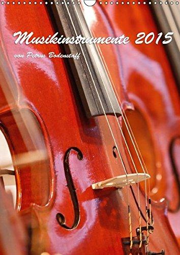 9783665219215: Musikinstrumente 2017 von Petrus Bodenstaff (Wandkalender 2017 DIN A3 hoch): Bilder und Ausschnitte von Musikinstrumente (Monatskalender, 14 Seiten )