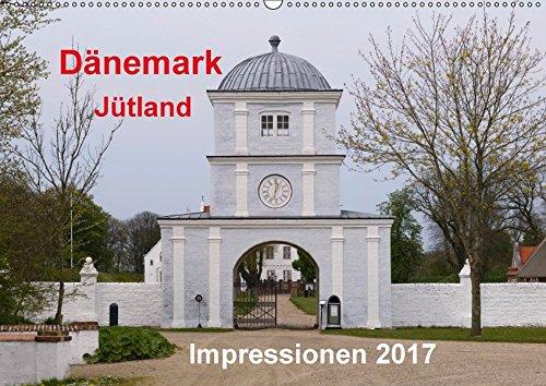 9783665231644: Dänemark Jütland Impressionen 2017 (Wandkalender 2017 DIN A2 quer): Jütland bietet seinen Besuchern endlose Strände, gemütliche Städtchen sowie historische Stätten. (Monatskalender, 14 Seiten )