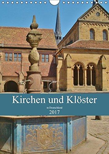9783665235284: Kirchen und Klöster in Deutschland (Wandkalender 2017 DIN A4 hoch): Himmlische Kirchen und Klöster (Monatskalender, 14 Seiten )
