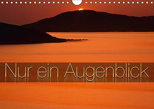 9783665236588: Nur ein Augenblick (Wandkalender 2017 DIN A4 quer): Augenblicke die man nicht vergisst, fotografiert von Edmund Nägele F.R.P.S. (Monatskalender, 14 Seiten )