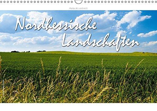 9783665242060: Nordhessische Landschaften (Wandkalender 2017 DIN A3 quer): Die Landschaft der Region Nordhessen in Laufe der Jahreszeiten (Monatskalender, 14 Seiten )