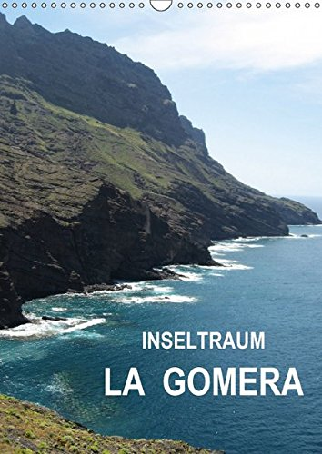 9783665243333: Inseltraum La Gomera (Wandkalender 2017 DIN A3 hoch): Kleinod im Atlantik (Monatskalender, 14 Seiten )