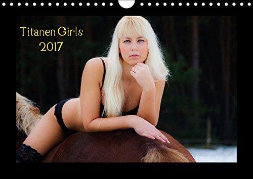 9783665244934: Titanen Girls 2017 - erotische Frauen und starke Pferde (Wandkalender 2017 DIN A4 quer): Sexy Girls und starke Pferde (Monatskalender, 14 Seiten )