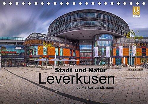 9783665244996: Leverkusen - Stadt und Natur (Tischkalender 2017 DIN A5 quer): Aufnahmen aus ganz speziellen Blickwinkeln (Monatskalender, 14 Seiten )