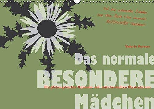 9783665246914: Das normale BESONDERE Mädchen - Kalender (Wandkalender 2017 DIN A3 quer): Der Kalender mit märchenhaften Tier- und Pflanzen-Illustrationen von Valerie ... Mädchen