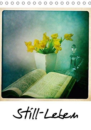 9783665248819: Still-Leben (Tischkalender 2017 DIN A5 hoch): Stillleben der besonderen Art (Monatskalender, 14 Seiten )