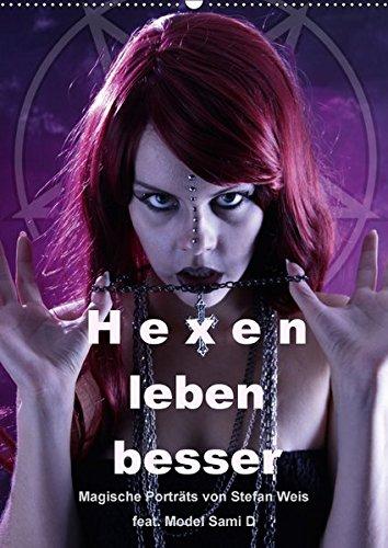 9783665252793: Hexen leben besser (Wandkalender 2017 DIN A2 hoch): Magische Porträts im Gothic-Style für Freunde des Msytischen (Monatskalender, 14 Seiten )