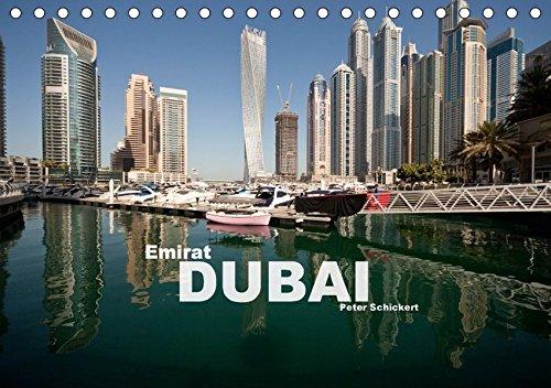 9783665255749: Emirat Dubai (Tischkalender 2017 DIN A5 quer): Die faszinierende arabische Metropole in einem Kalender vom Reisefotografen Peter Schickert. (Monatskalender, 14 Seiten )