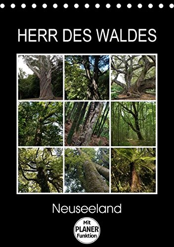 9783665268862: Herr des Waldes - Neuseeland (Tischkalender 2017 DIN A5 hoch): Neuseelands Pflanzen - ökologisch sehr vielfältig - entwickelten sich langsam im ... Tierwelt. (Geburtstagskalender, 14 Seiten )