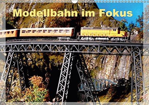 9783665280017: Modellbahn im Fokus (Wandkalender 2017 DIN A3 quer): Modellbahnen in H0, TT und N (Monatskalender, 14 Seiten )