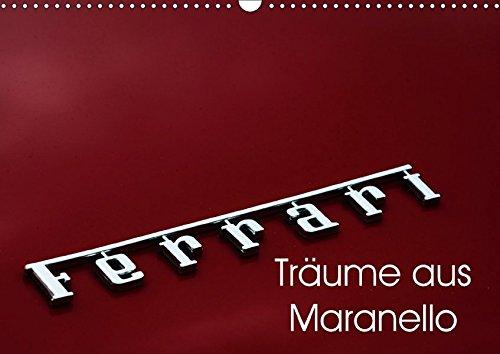 9783665284886: Ferrari - Träume aus Maranello (Wandkalender 2017 DIN A3 quer): Technik aus dem Motorsport, die Farbe rot und ein einzigartiges Design, das macht seit Ferrari aus. (Monatskalender, 14 Seiten)