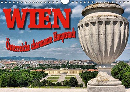 9783665288471: Wien - Österreichs charmante Hauptstadt (Wandkalender 2017 DIN A4 quer): 12 Impressionen einer bezaubernden Stadt (Monatskalender, 14 Seiten )