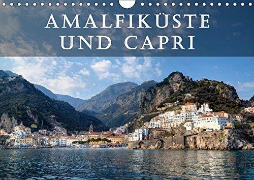 9783665299385: Amalfiküste und Capri (Wandkalender 2017 DIN A4 quer): Die Amalfiküste und die Insel Capri gelten als die schönsten Mittelmeer-Destinationen. (Monatskalender, 14 Seiten ) (CALVENDO Orte)