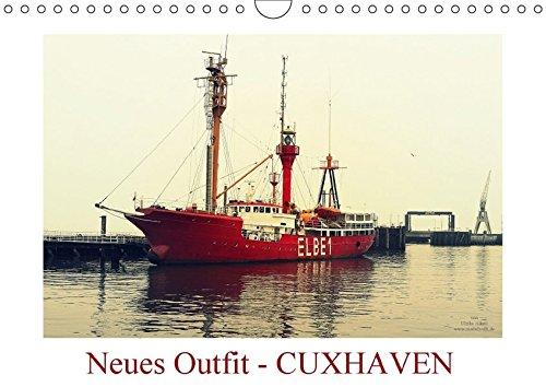 9783665307950: Neues Outfit - CUXHAVEN (Wandkalender 2017 DIN A4 quer): Die niedersächsischen Stadt Cuxhaven an der Nordsee erstrahlt hier im neuen fotografischen Outfit (Monatskalender, 14 Seiten )