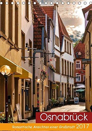 9783665309206: Osnabrück - Romantische Ansichten einer Großstadt (Tischkalender 2017 DIN A5 hoch): 12 traumhafte Aufnahmen der schönsten Plätze in Osnabrück (Monatskalender, 14 Seiten )