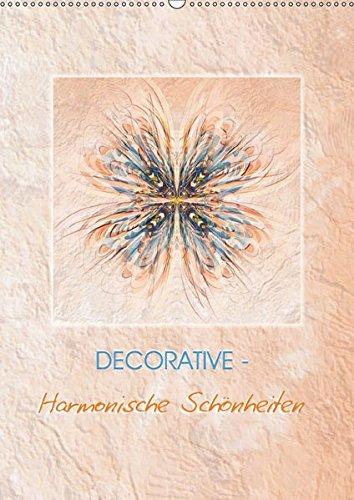 9783665309411: DECORATIVE - Harmonische Schönheiten (Wandkalender 2017 DIN A2 hoch): Symmetrische Formen - eine Mischung aus Malerei und Computerkunst (Monatskalender, 14 Seiten )