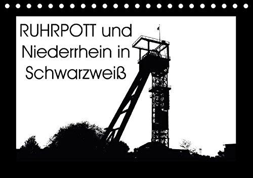 9783665315115: Ruhrpott und Niederrhein in Schwarzweiß (Tischkalender 2017 DIN A5 quer): Silhouetten vom Ruhrpott und dem Niederrhein (Monatskalender, 14 Seiten )