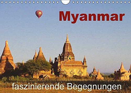 9783665316983: Myanmar - faszinierende Begegnungen (Wandkalender 2017 DIN A4 quer): Begegnungen mit faszinierenden Menschen in einem noch nicht so bekannten Land (Monatskalender, 14 Seiten )