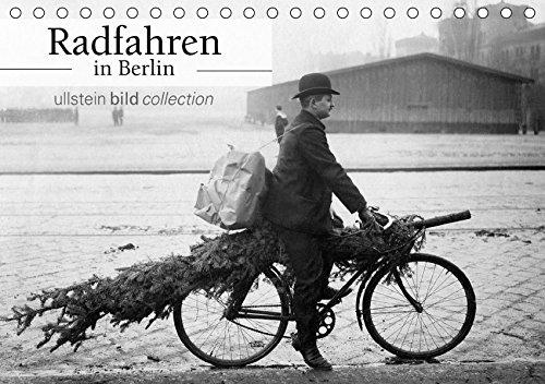 """9783665326067: Radfahren in Berlin (Tischkalender 2017 DIN A5 quer): Fotografien der ullstein bild collection zu """"Radfahren in Berlin"""" (Monatskalender, 14 Seiten )"""