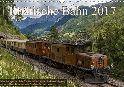 9783665332167: Rhätische Bahn 2017CH-Version (Wandkalender 2017 DIN A3 quer)