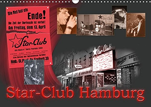 9783665333874: Star-Club HAMBURG (Wandkalender 2017 DIN A3 quer): Hamburger STAR-CLUB + Musikhalle (Monatskalender, 14 Seiten )