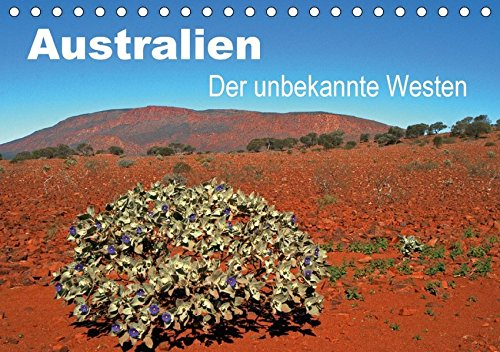9783665337728: Australien - Der unbekannte Westen (Tischkalender 2017 DIN A5 quer): Western Australia ist der größte Bundesstaat in down under mit spektakulären Ansichten. (Monatskalender, 14 Seiten )