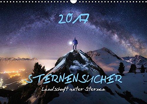 9783665337872: Sternensucher - Landschaft unter Sternen (Wandkalender 2017 DIN A3 quer): Sternensucher - Die schönsten Landschaften unter dem Sternenhimmel (Monatskalender, 14 Seiten)