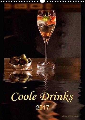9783665345150: Coole Drinks (Wandkalender 2017 DIN A3 hoch): Zwölf coole Drinks für jede Gelegenheit. (Planer, 14 Seiten)