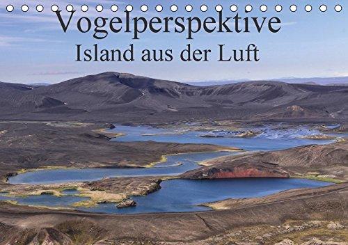 9783665348311: Vogelperspektive Island aus der Luft (Tischkalender 2017 DIN A5 quer): Ein Kalender der Extraklasse mit fantastischen Luftaufnahmen von Islands einzigartiger Landschaft (Monatskalender, 14 Seiten )
