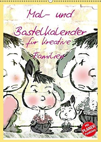 9783665362294: Mal- und Bastelkalender für kreative Familien (Wandkalender 2017 DIN A2 hoch): Mal- und Bastelkalender zur Selbstgestaltung (Planer, 14 Seiten )