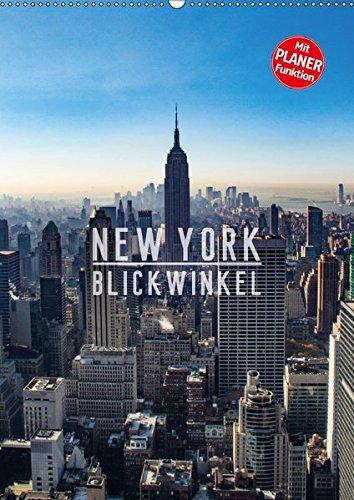 9783665365592: New York - Blickwinkel (Wandkalender 2017 DIN A2 hoch): New York: abhängig vom gewählten Blickwinkel eine Metropole der geordneten, beeindruckenden ... City (Geburtstagskalender, 14 Seiten )