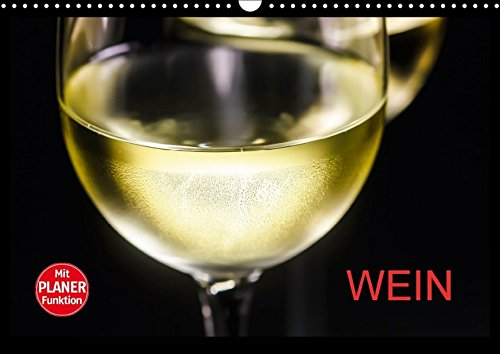 9783665380373: Wein (Wandkalender 2017 DIN A3 quer): Fotografien rund um das Thema Wein (Geburtstagskalender, 14 Seiten)