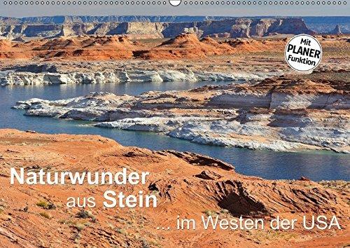 9783665381172: Naturwunder aus Stein im Westen der USA (Wandkalender 2017 DIN A2 quer): Überwältigende Felslandschaften in den einzigartigen Canyons und Nationalparks der USA (Geburtstagskalender, 14 Seiten )