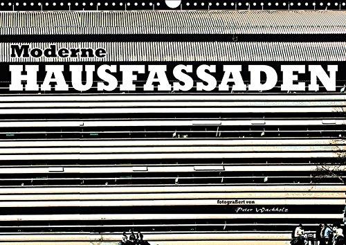 9783665382124 - Peter Wachholz: Moderne HAUSFASSADEN (Wandkalender 2017 DIN A3 quer): Künstlerisch interessante Fotos von Fassaden zeitgenössischer Häuser. (Monatskalender, 14 Seiten ) - Bok