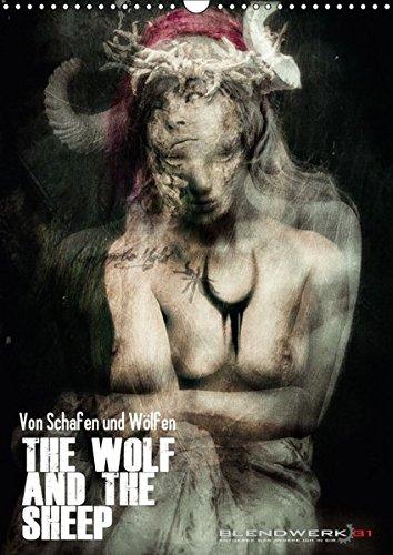 9783665389154: Von Schafen und Wölfen - The Wolf and the Sheep (Wandkalender 2017 DIN A3 hoch): Ein ganzes Jahr voller aufregender und nie gesehener Kunstwerke. Eine Seite der Kunst. (Monatskalender, 14 Seiten)