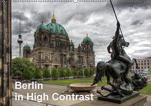 9783665398620: Berlin in High Contrast (Wandkalender 2017 DIN A2 quer): Berliner Sehenswürdigkeiten aufgenommen in High-Dynamic-Range (HDR) (Monatskalender, 14 Seiten )