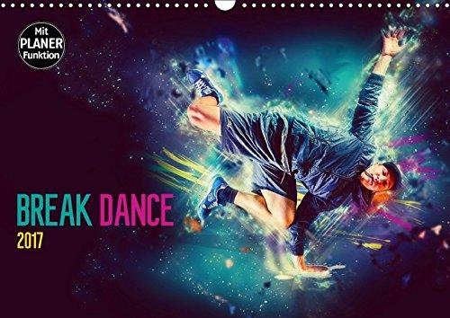 9783665399276: Break Dance (Wandkalender 2017 DIN A3 quer): Break Dance - der Tanz der Straße (Geburtstagskalender, 14 Seiten )