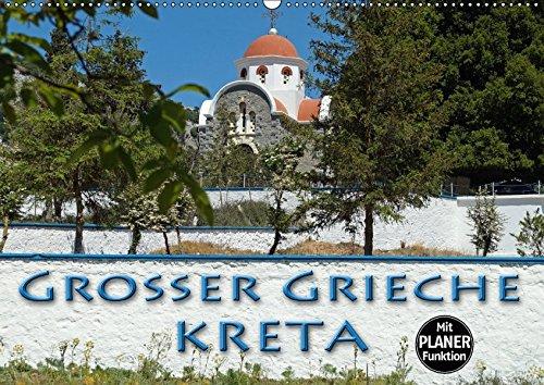 9783665407377: Großer Grieche Kreta (Wandkalender 2017 DIN A2 quer): Kreta, die schöne größte griechische Insel im Mittelmeer (Geburtstagskalender, 14 Seiten )