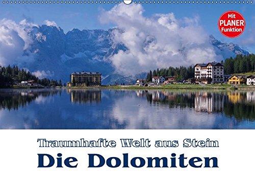 9783665421397: Die Dolomiten - Traumhafte Welt aus Stein (Wandkalender 2017 DIN A2 quer): Von den Drei Zinnen bis zur Brenta-Gruppe (Geburtstagskalender, 14 Seiten )