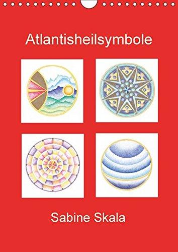 9783665421908: Atlantisheilsymbole (Wandkalender 2017 DIN A4 hoch): Atlantisheilsymbole (Monatskalender, 14 Seiten )