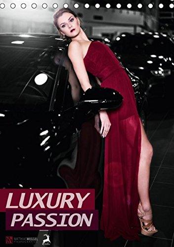 9783665437985: LUXURY PASSION (Tischkalender 2017 DIN A5 hoch): Leidenschaft trifft Luxus (Monatskalender, 14 Seiten )