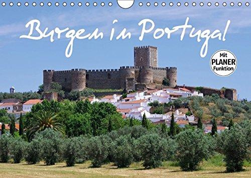 9783665438845: Burgen in Portugal (Wandkalender 2017 DIN A4 quer): Ausgesuchte Burgen in Portugal, bekannte Festungen und einsame Ruinen werden in diesem Kalender vorgestellt. (Geburtstagskalender, 14 Seiten )