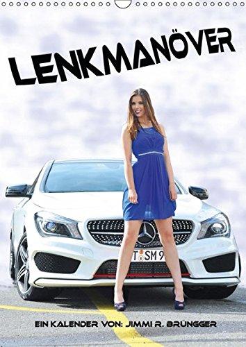 9783665444211: Lenkmanöver (Wandkalender 2017 DIN A3 hoch): Damen und Fahrzeuge (Monatskalender, 14 Seiten )
